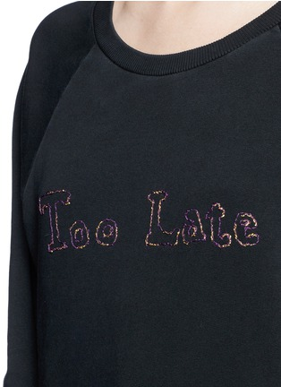Detail View - Click To Enlarge - SAINT LAURENT - 'Too Late' slogan sweatshirt