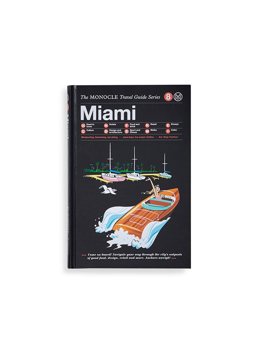 The Monocle Travel Guide: Miami by Monocle