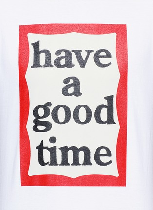 Detail View - Click To Enlarge - Have A Good Time - 'Have A Good Time' frame print T-shirt