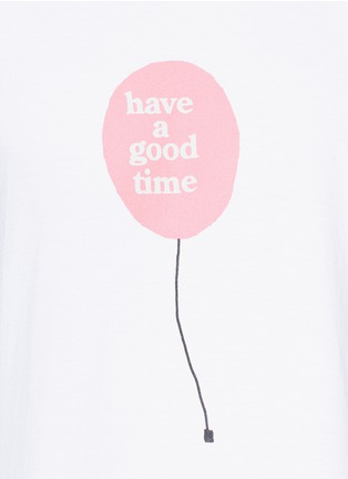 Detail View - Click To Enlarge - Have A Good Time - 'Have A Good Time' balloon print T-shirt