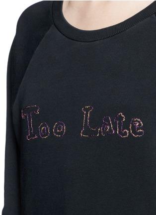 Detail View - Click To Enlarge - SAINT LAURENT - 'Too Late' slogan sweatshirt
