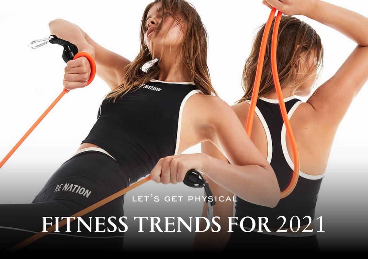 3 FITNESS TRENDS FOR 2021